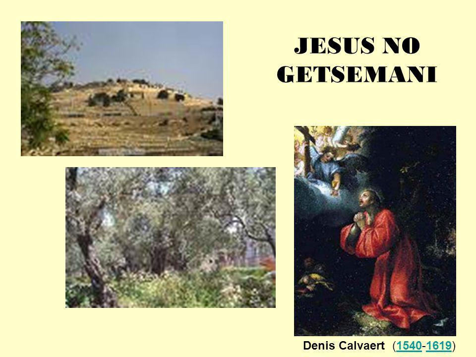 JESUS NO GETSEMANI Denis Calvaert (1540-1619)15401619