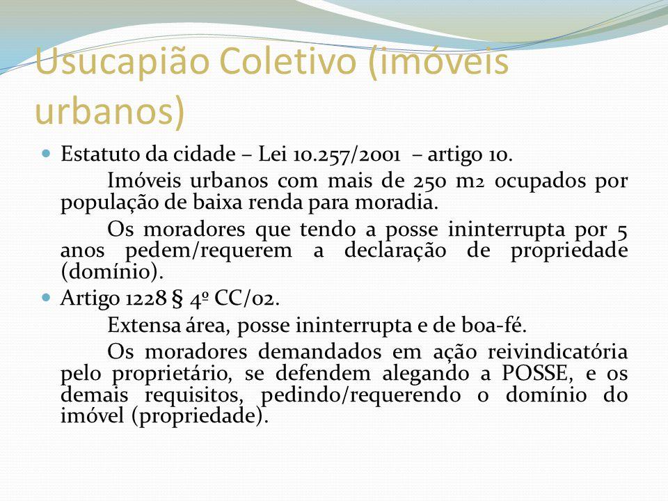 Código Civil - Usucapião extraordinário – artigo 1238 CC/02.