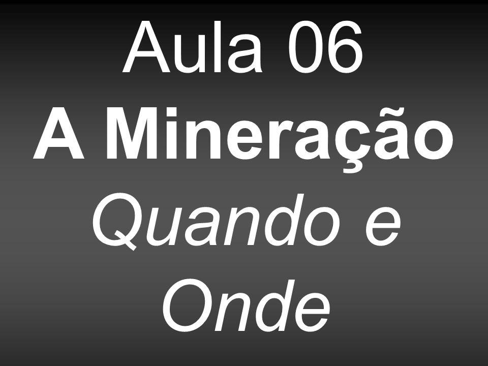 A descoberta das primeiras jazidas de ouro na região das Minas Gerais ocorreu no final do século XVII.