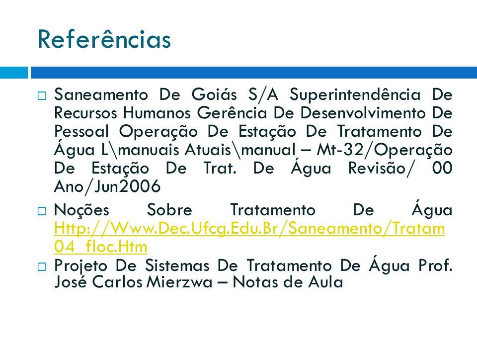 Referências  Saneamento De Goiás S/A Superintendência De Recursos Humanos Gerência De Desenvolvimento De Pessoal Operação De Estação De Tratamento De