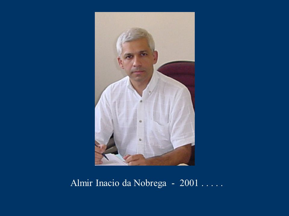 Almir Inacio da Nobrega - 2001.....