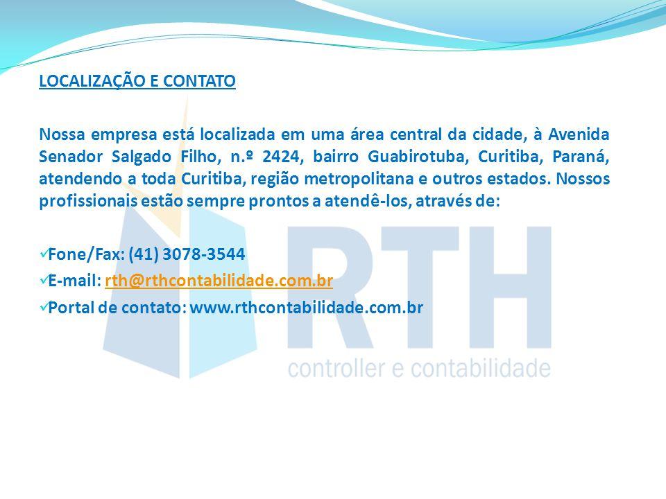 LOCALIZAÇÃO E CONTATO Nossa empresa está localizada em uma área central da cidade, à Avenida Senador Salgado Filho, n.º 2424, bairro Guabirotuba, Curi