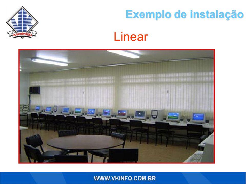 Exemplo de instalação Linear