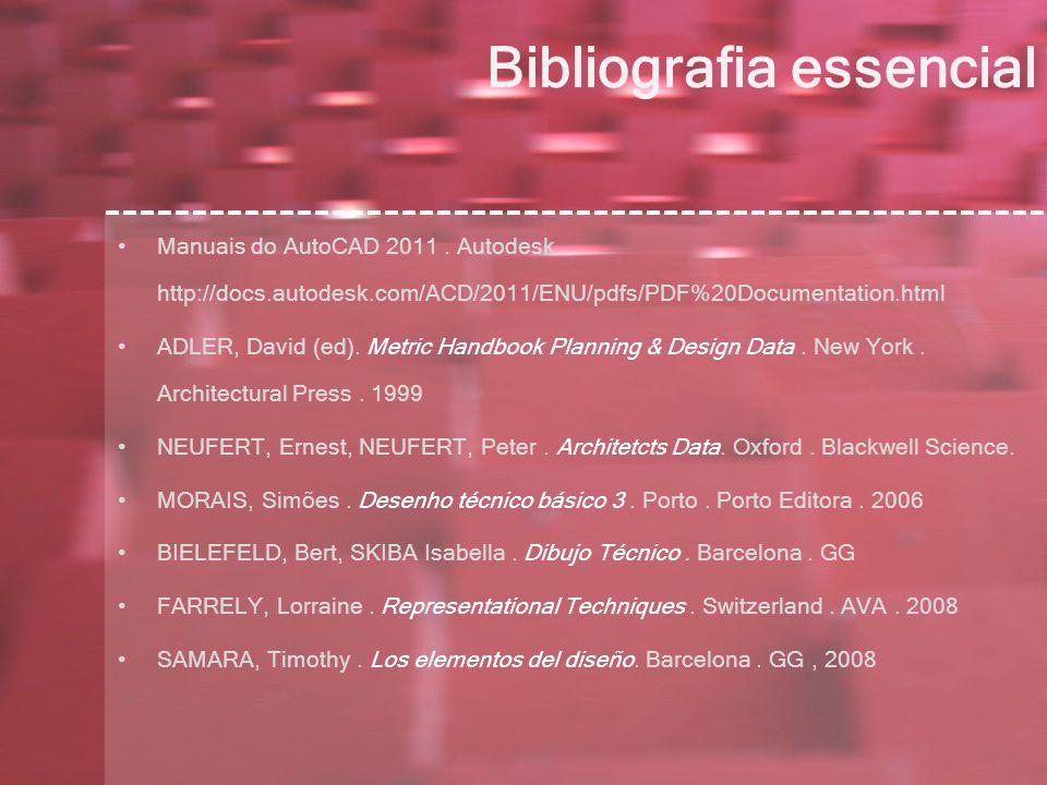 Bibliografia essencial Manuais do AutoCAD 2011.