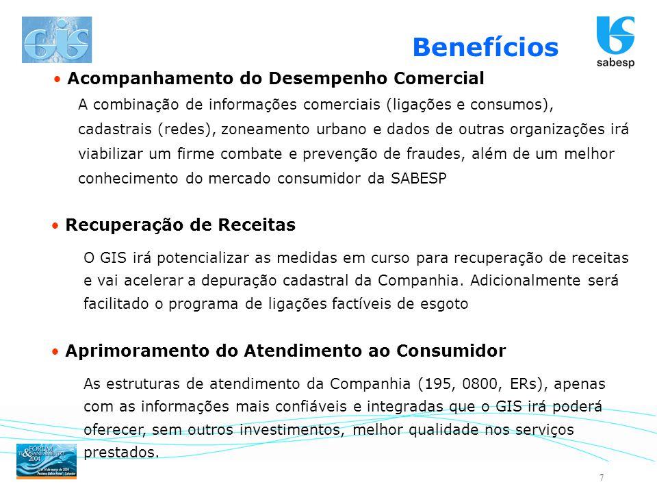 7 Acompanhamento do Desempenho Comercial A combinação de informações comerciais (ligações e consumos), cadastrais (redes), zoneamento urbano e dados d