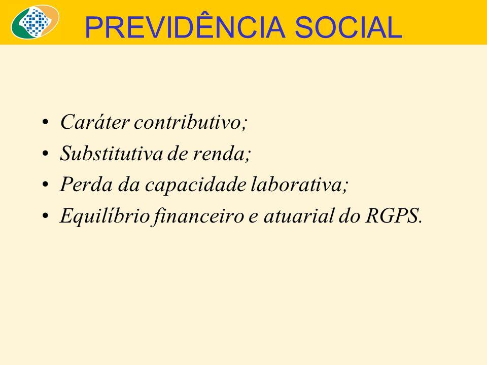 CÁLCULOS ATUARIAIS Elementos: –Demográficos; –Macroeconômicos; –Comportamentais; –Mercado de trabalho; Projeções de receitas e despesas no longo prazo; Condições de sustentabilidade do sistema.