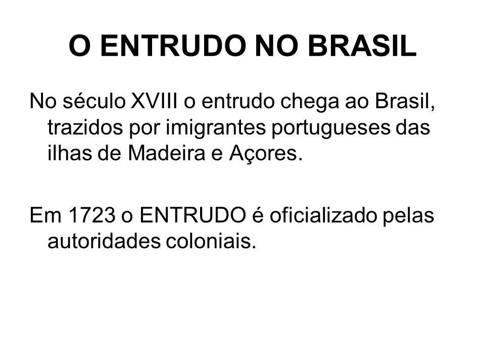 O ENTRUDO NO BRASIL No século XVIII o entrudo chega ao Brasil, trazidos por imigrantes portugueses das ilhas de Madeira e Açores. Em 1723 o ENTRUDO é