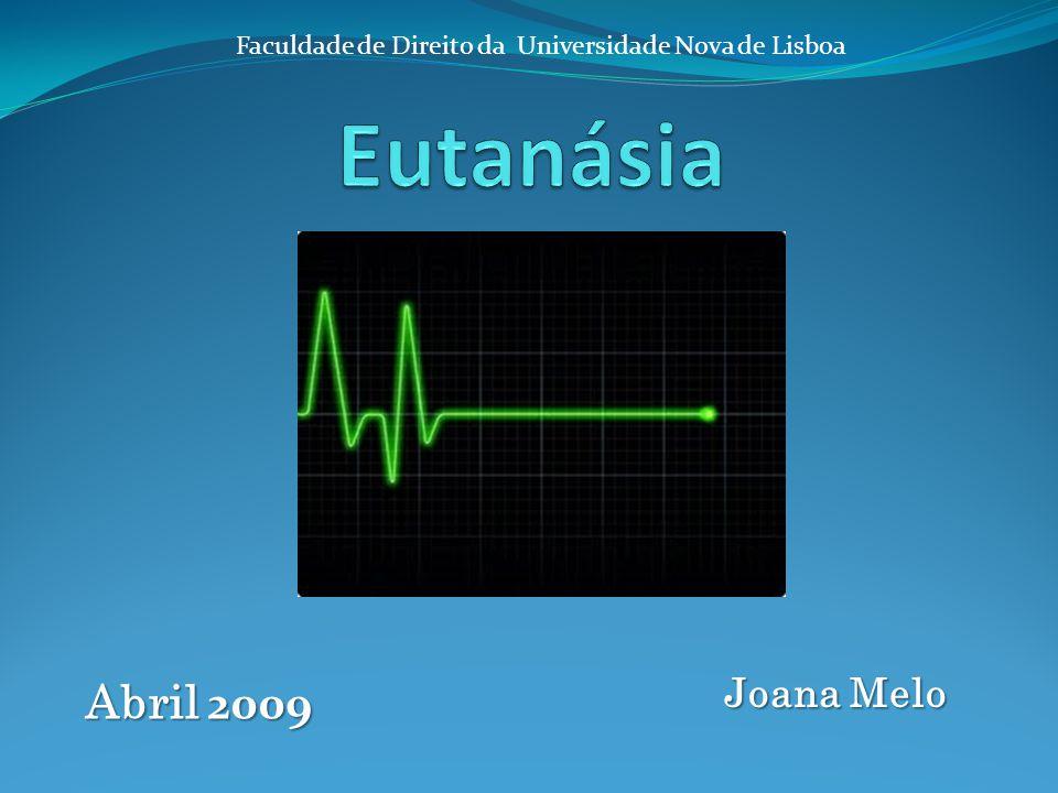 Abril 2009 Joana Melo Faculdade de Direito da Universidade Nova de Lisboa
