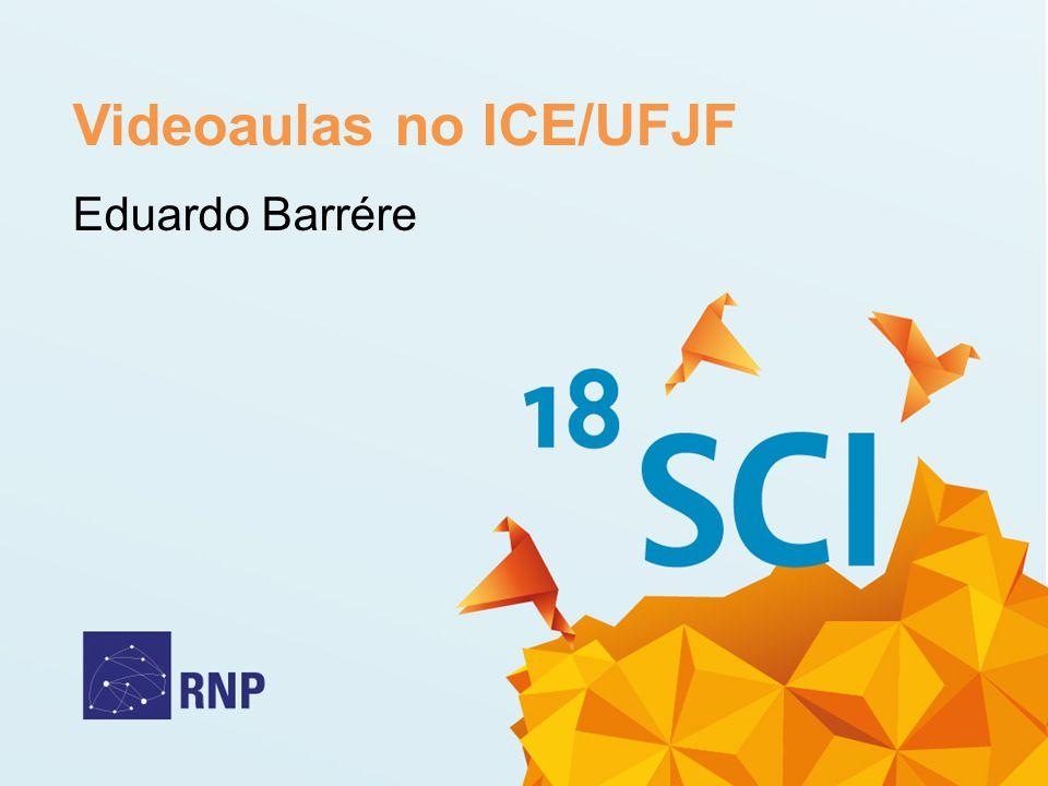 Videoaulas no ICE/UFJF Eduardo Barrére
