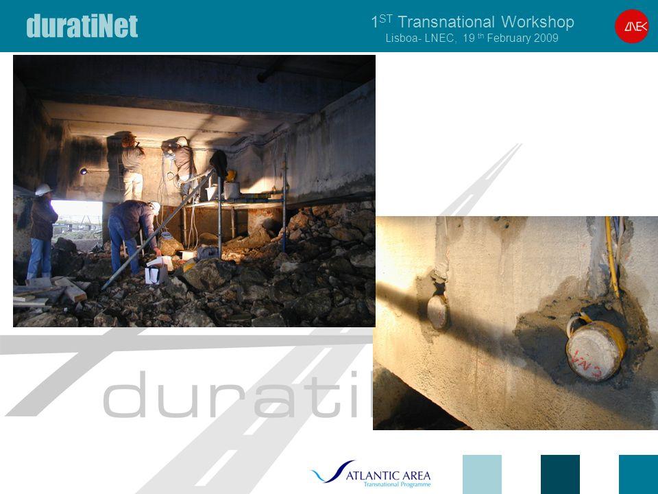 duratiNet 1 ST Transnational Workshop Lisboa- LNEC, 19 th February 2009
