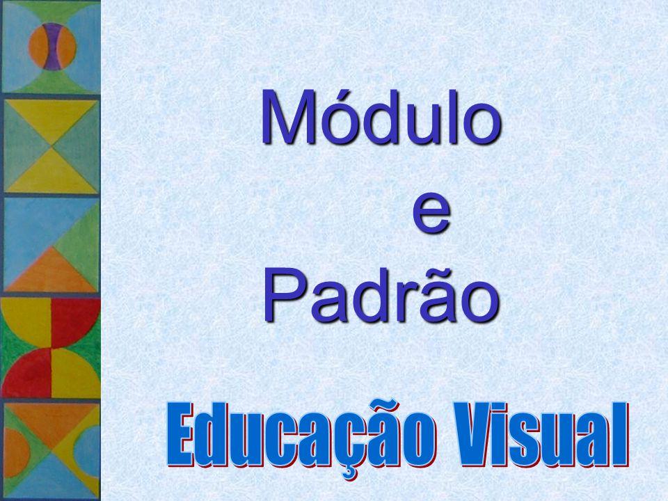 Módulo e Padrão Módulo e Padrão
