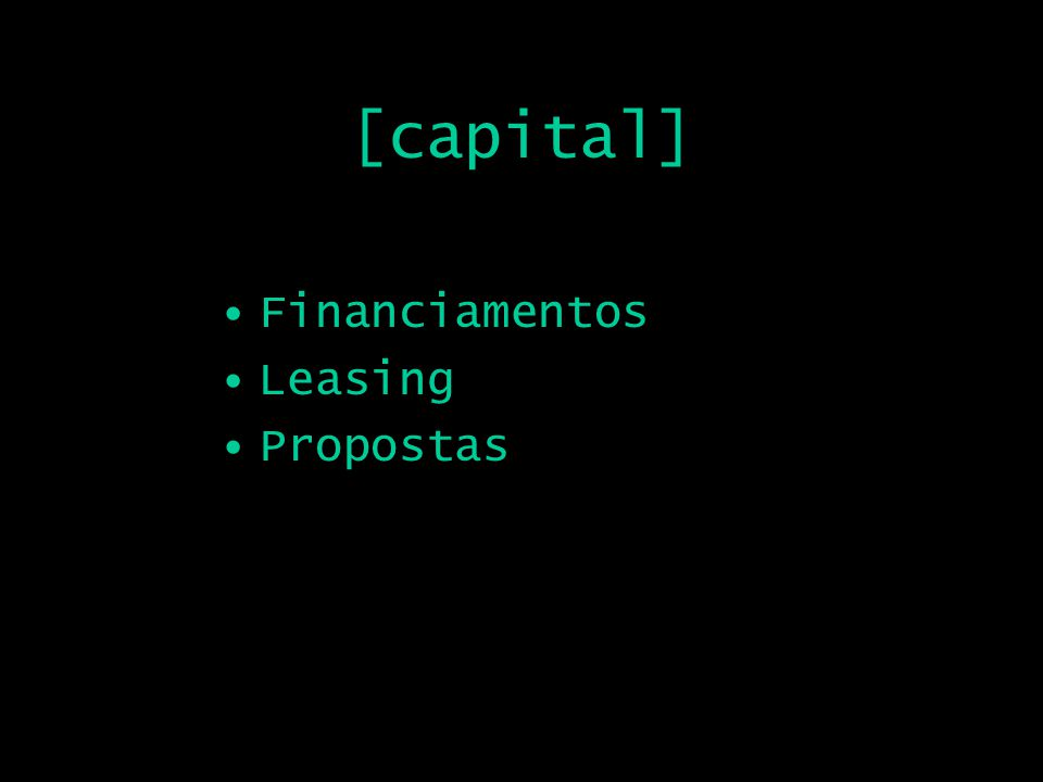 [capital] Financiamentos Leasing Propostas