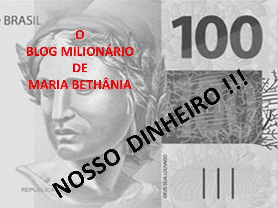 NOSSO DINHEIRO !!!