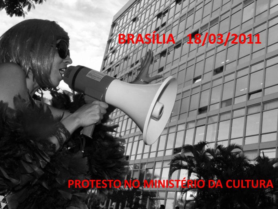 PROTESTO NO MINISTÉRIO DA CULTURA BRASÍLIA 18/03/2011