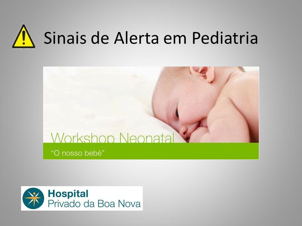 Sinais de Alerta em Pediatria
