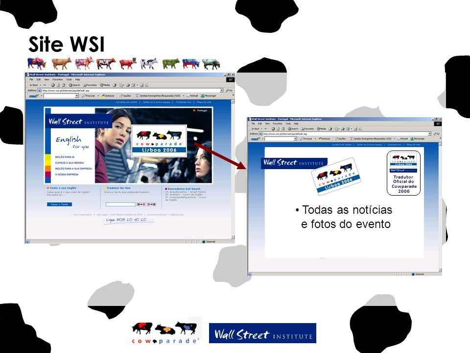 Site WSI Todas as notícias e fotos do evento Tradutor Oficial do Cowparade 2006