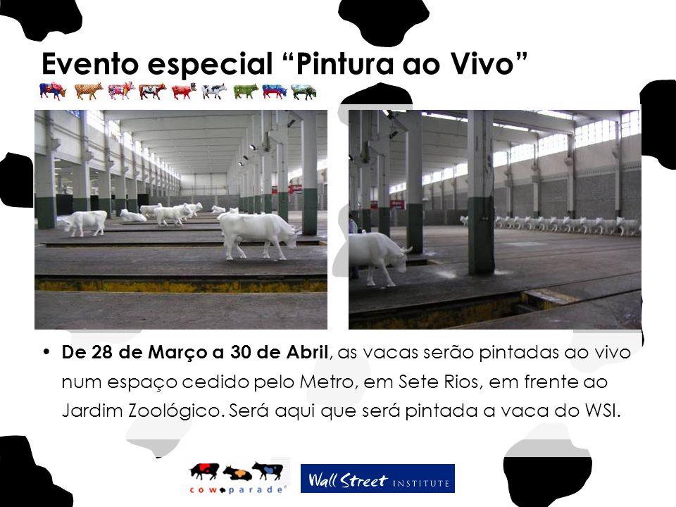 Evento especial Pintura ao Vivo De 28 de Março a 30 de Abril, as vacas serão pintadas ao vivo num espaço cedido pelo Metro, em Sete Rios, em frente ao Jardim Zoológico.