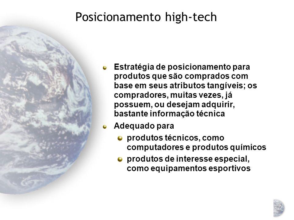 Posicionamento global do produto É a localização de um produto na mente do cliente É parcialmente controlado pelo administrador de marketing