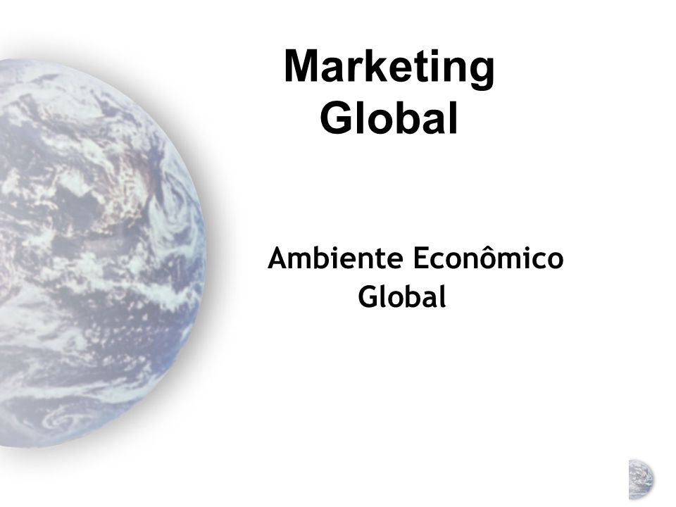 Forças restritivas do marketing global Miopia gerencial e cultura organizacional controles e barreiras nacionais