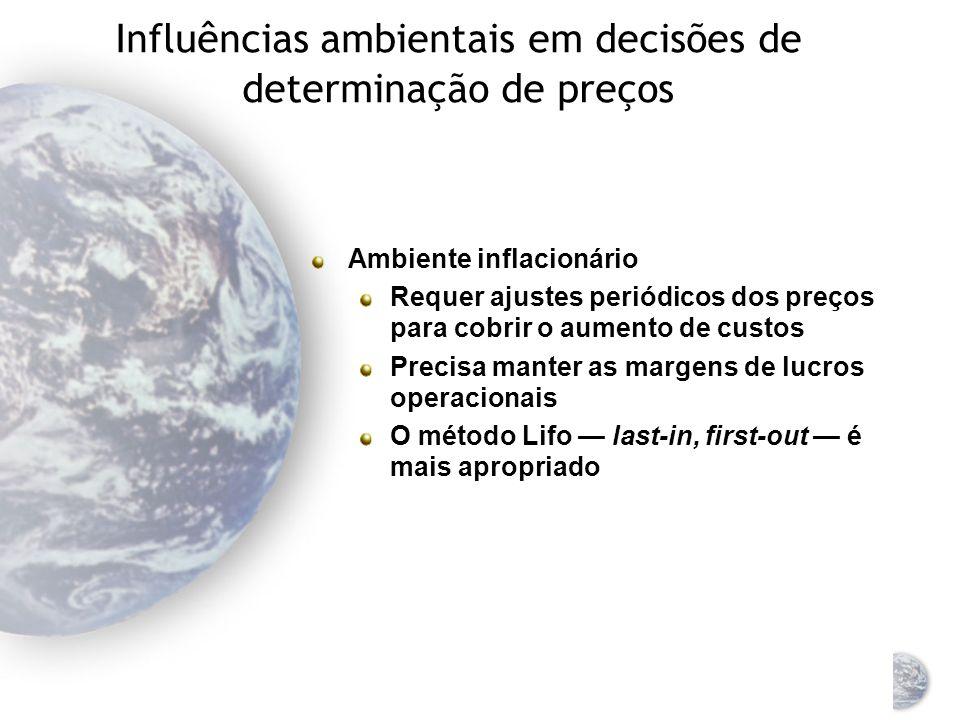 Influências ambientais em decisões de determinação de preços Cláusulas de taxa de câmbio Permite ao comprador e ao vendedor concordar em fornecer e co