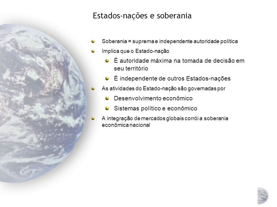 O ambiente político Atividades de marketing global no ambiente das instituições governamentais, partidos políticos e organizações O ambiente determina