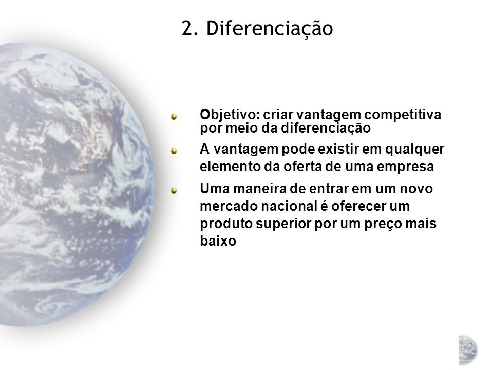 Vantagens competitivas das empresas individuais (1) Estratégias genéricas para criar vantagem competitiva