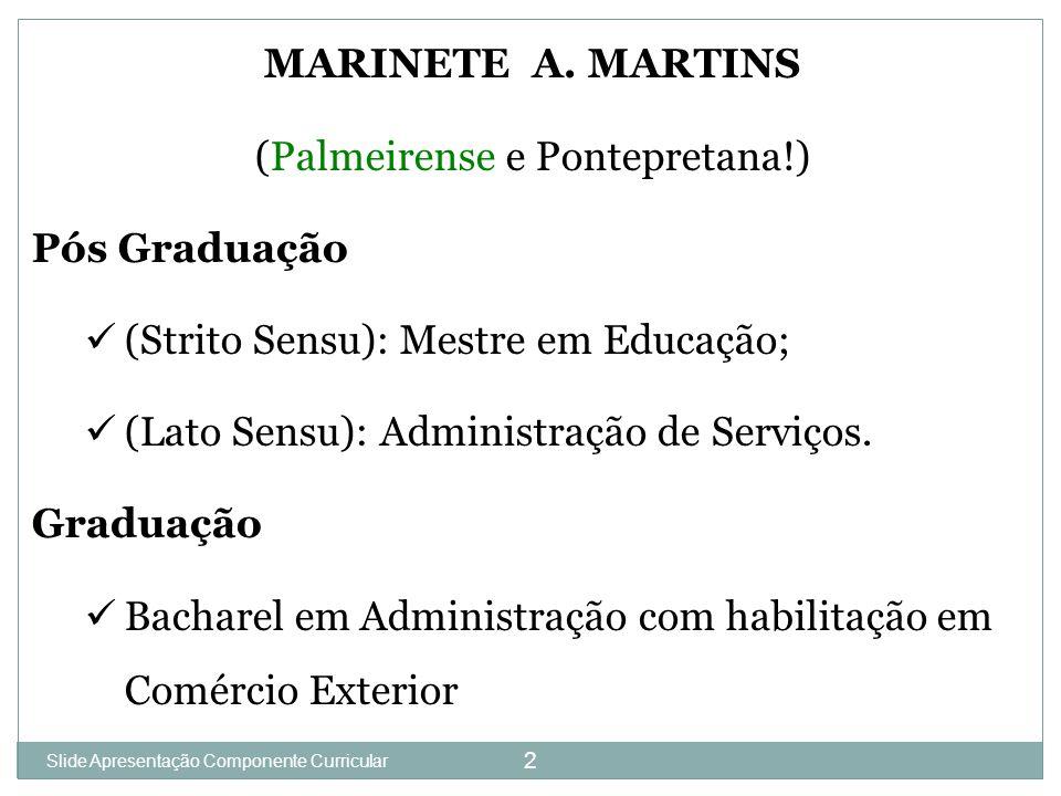 Slide 1 2 MARINETE A.