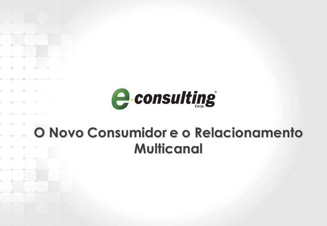 17 O Novo Consumidor e o Relacionamento Multicanal