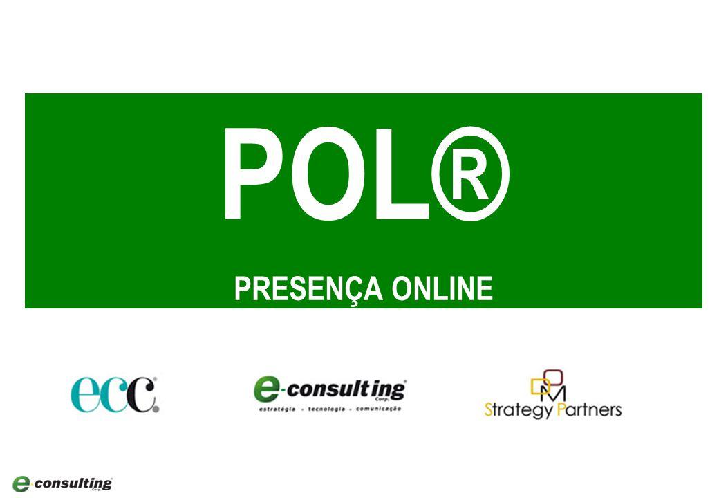 Experiência Multicanal do Cliente POL® PRESENÇA ONLINE