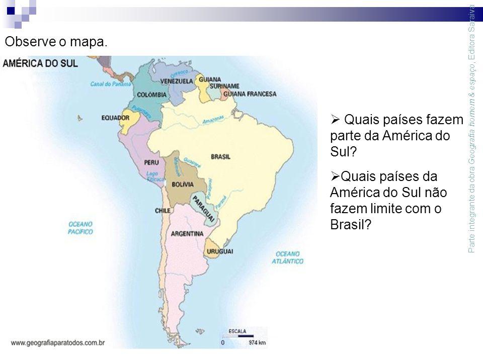 Observe o mapa.  Quais países fazem parte da América do Sul.