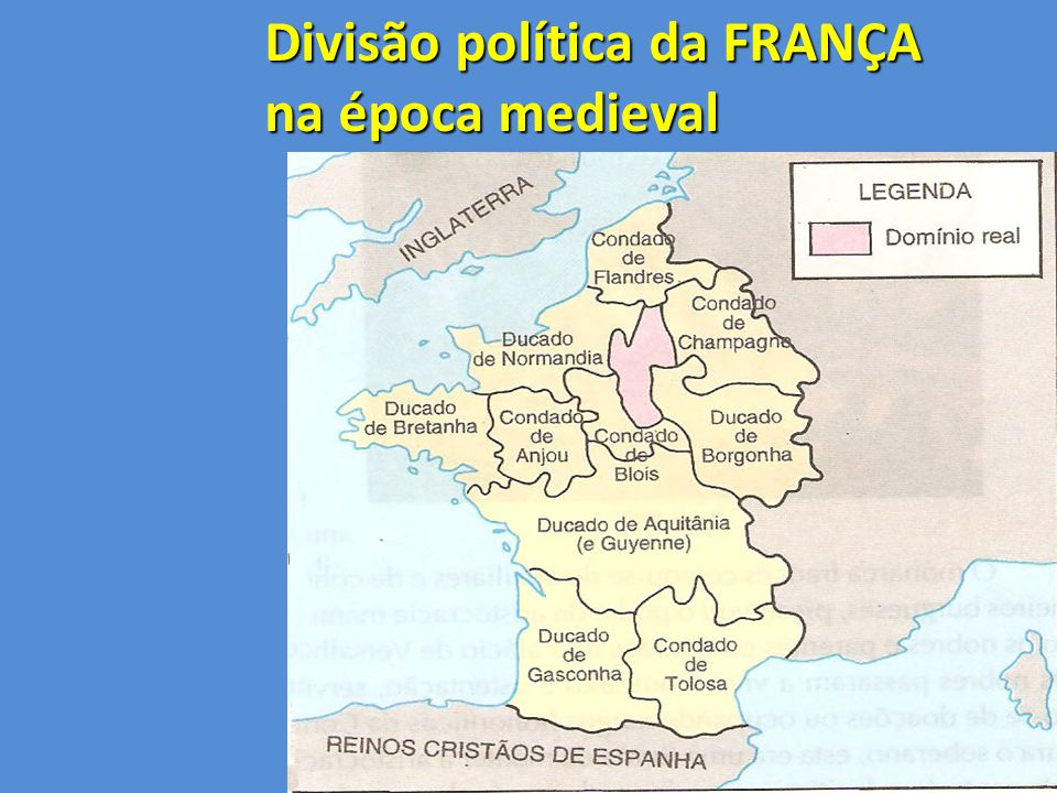 Divisão política da FRANÇA na época medieval