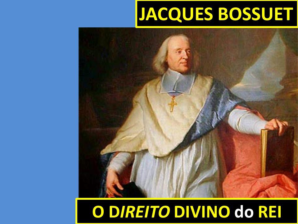 JACQUES BOSSUET O DIREITO DIVINO do REI