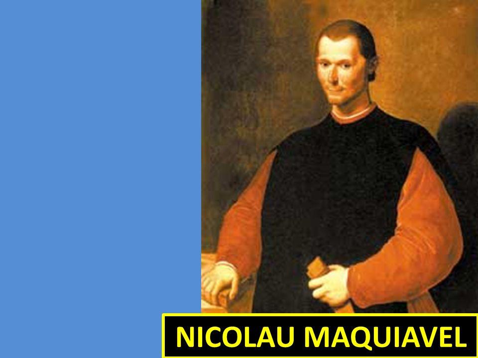 NICOLAU MAQUIAVEL NICOLAU MAQUIAVEL
