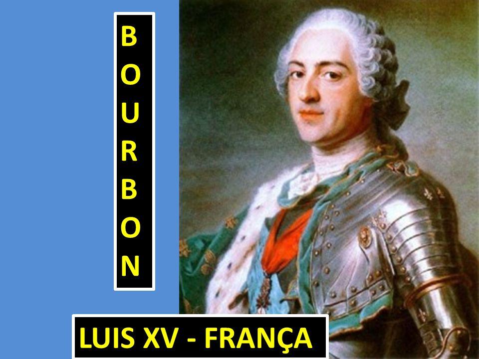 LUIS XV - FRANÇA BOURBONBOURBONBOURBONBOURBON