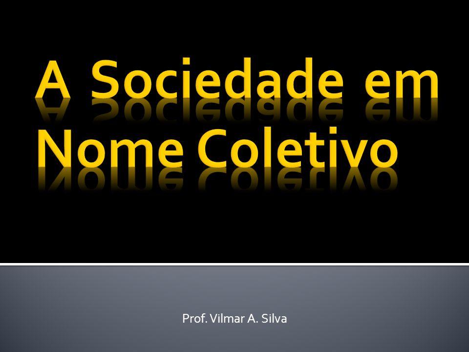 Prof. Vilmar A. Silva
