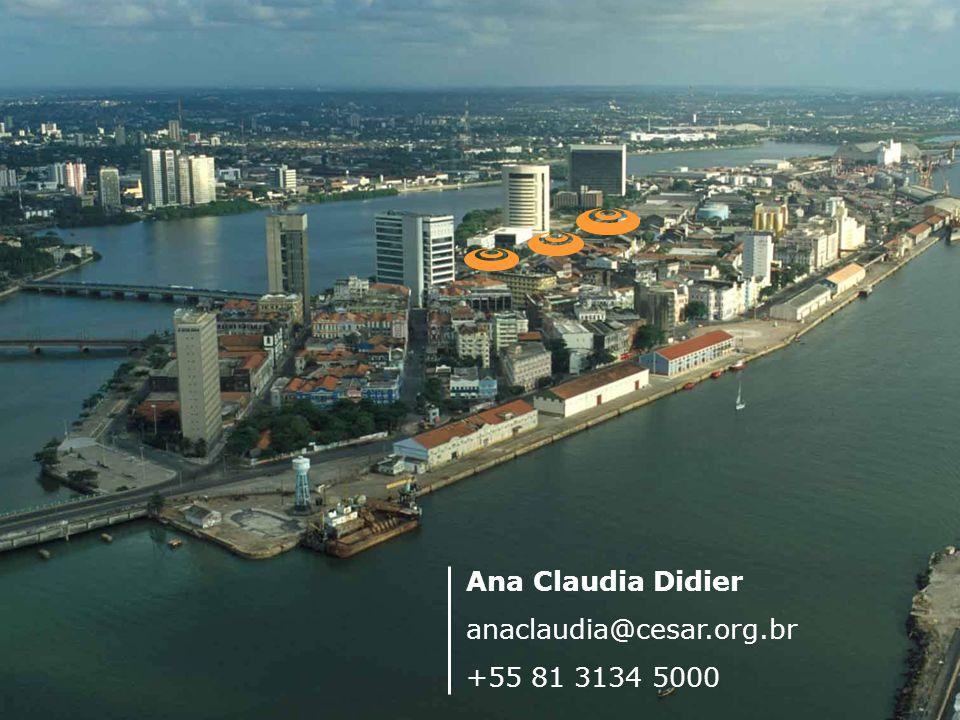 Ana Claudia Didier anaclaudia@cesar.org.br +55 81 3134 5000