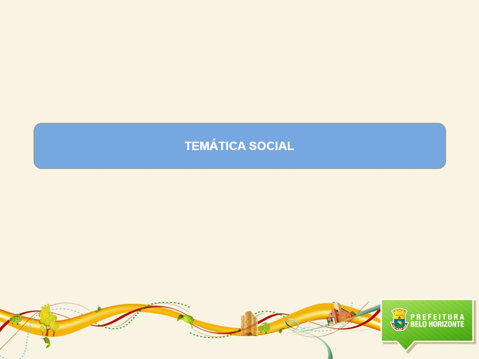 TEMÁTICA SOCIAL