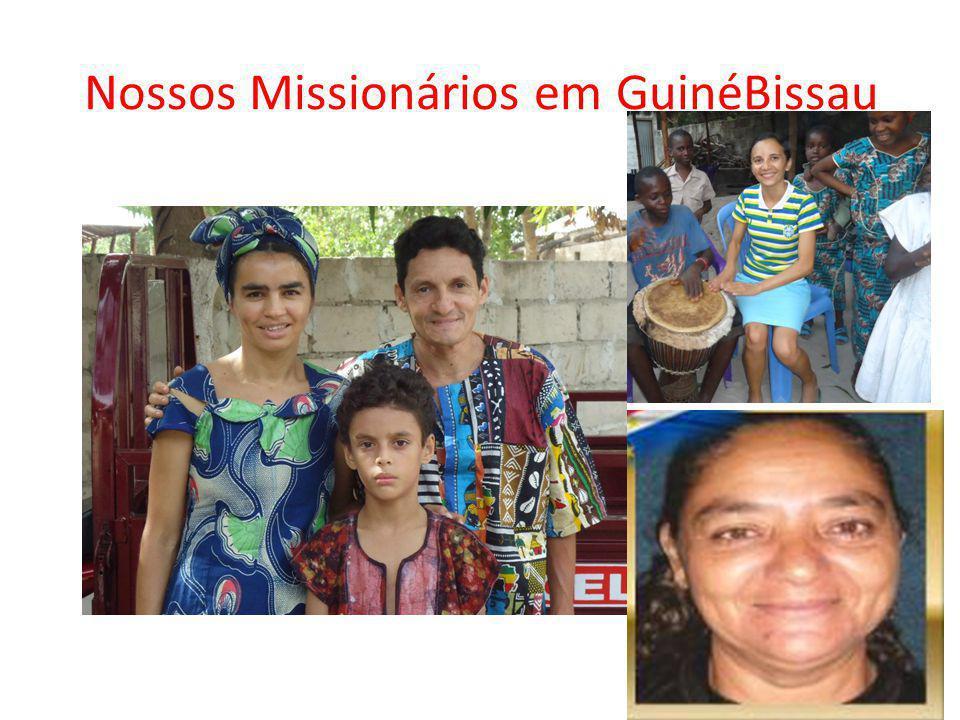 Nossos Missionários em GuinéBissau