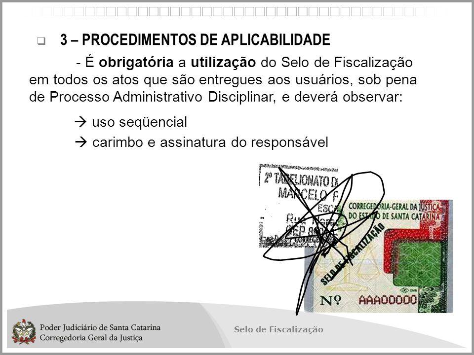Selo de Fiscalização  Proposta de modelo de Selo Digital: SELO DIGITAL DE FISCALIZAÇÃO