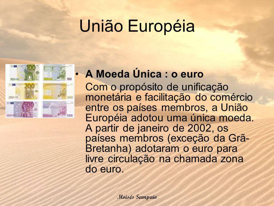 A Moeda Única : o euro Com o propósito de unificação monetária e facilitação do comércio entre os países membros, a União Européia adotou uma única mo