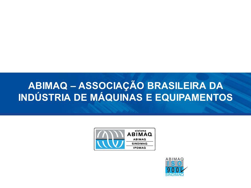 Sobre a ABIMAQ + 70 anos; Entidade NACIONAL; Possui sede em São Paulo/SP Certificada ABNT NBR ISO 9001:2000 Representa aproximadamente 6 mil indústrias Para maior aproximação com as empresas associadas, a ABIMAQ, também, possui 09 sedes regionais nos principais pólos industriais do país