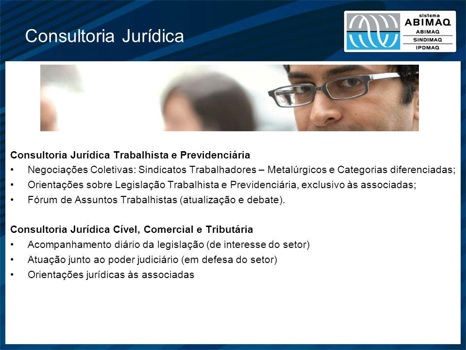 Consultoria Jurídica Consultoria Jurídica Trabalhista e Previdenciária Negociações Coletivas: Sindicatos Trabalhadores – Metalúrgicos e Categorias dif