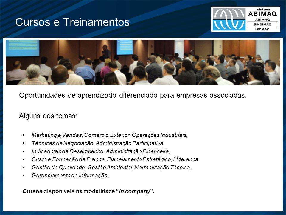 Cursos e Treinamentos Oportunidades de aprendizado diferenciado para empresas associadas. Alguns dos temas: Marketing e Vendas, Comércio Exterior, Ope