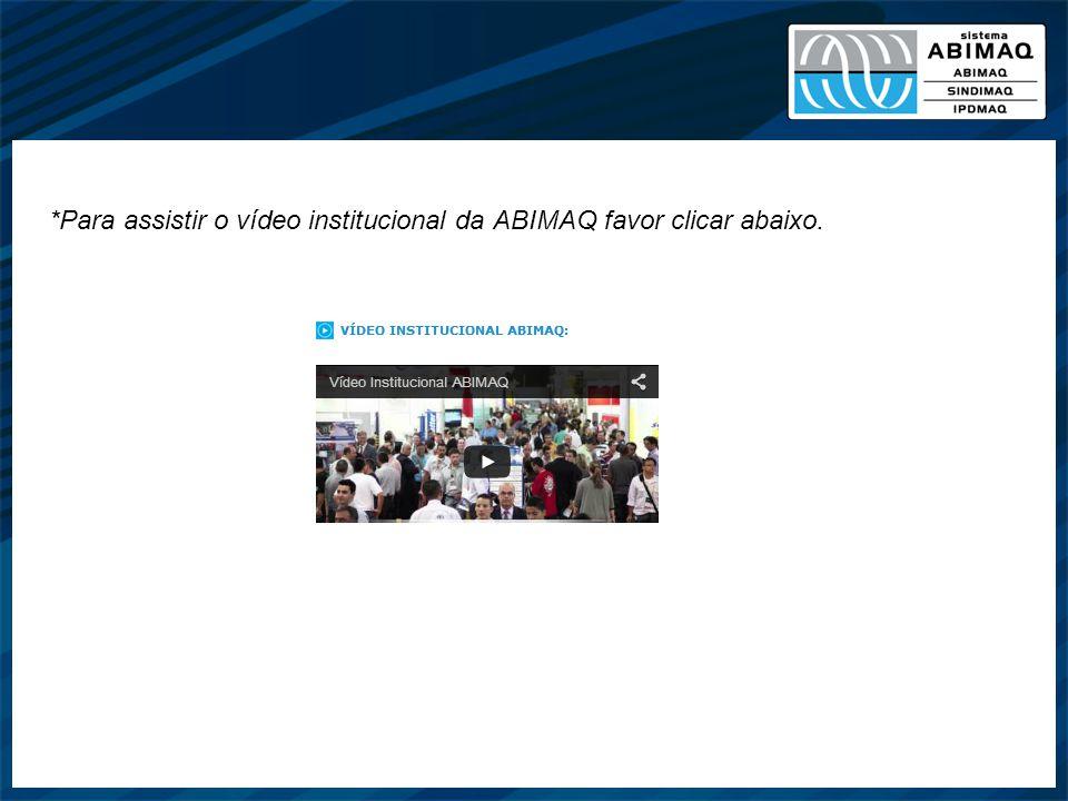 *Para assistir o vídeo institucional da ABIMAQ favor clicar abaixo.