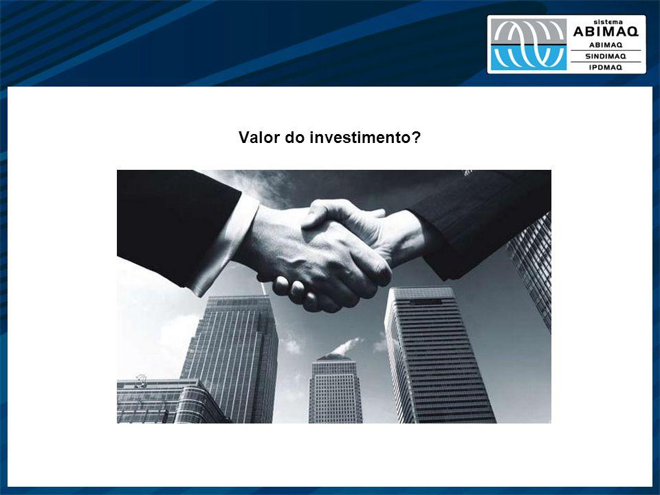 Valor do investimento?