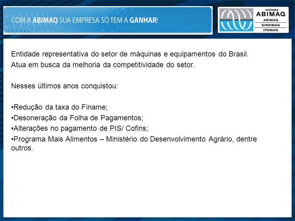 Entidade representativa do setor de máquinas e equipamentos do Brasil. Atua em busca da melhoria da competitividade do setor. Nesses últimos anos conq