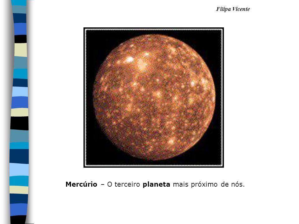 Mercúrio – O terceiro planeta mais próximo de nós.