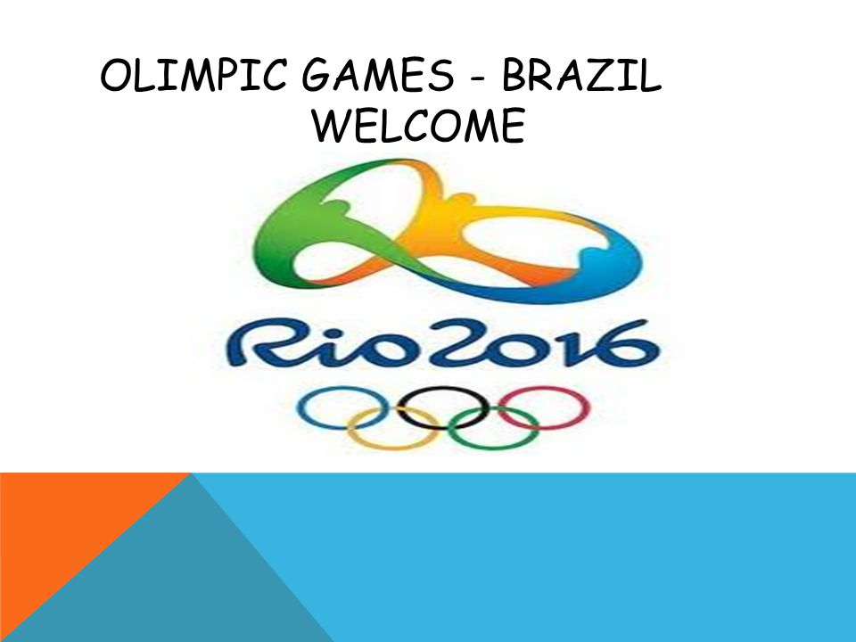OLIMPIC GAMES - BRAZIL WELCOME
