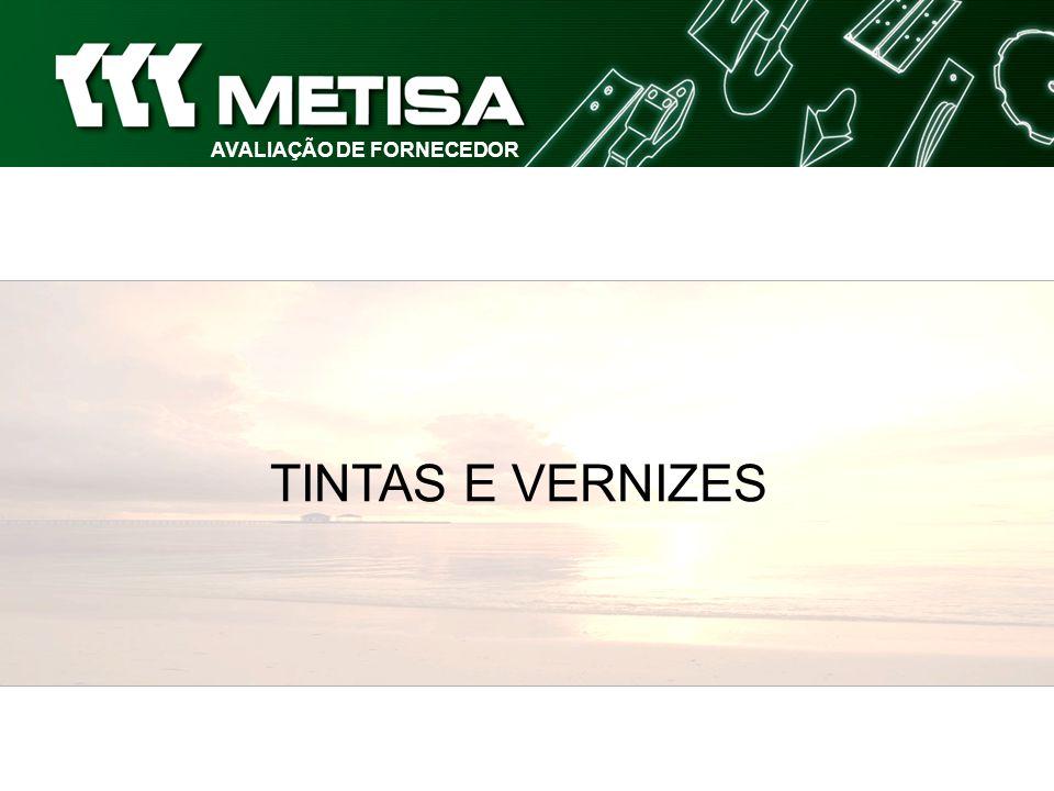 AVALIAÇÃO DE FORNECEDOR TINTAS E VERNIZES