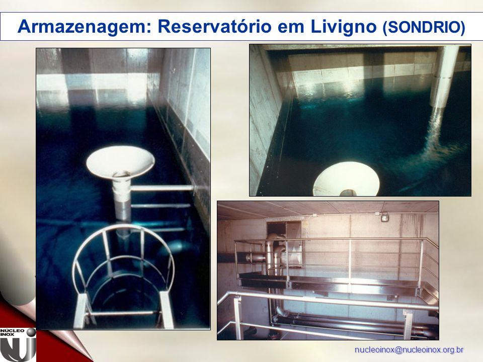 nucleoinox@nucleoinox.org.br Armazenagem: Reservatório em Livigno (SONDRIO)